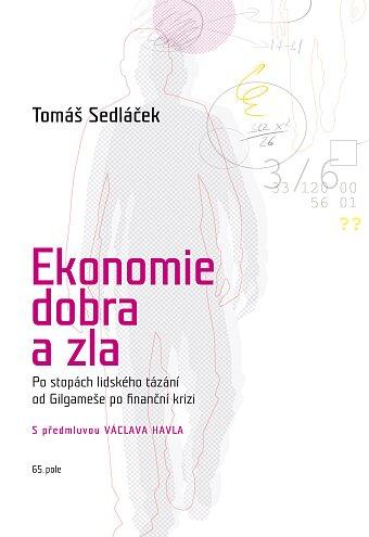 Ekonomie dobra a zla (brožovaná)
