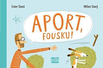 Aport, Fousku!