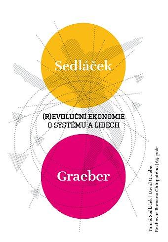 (R)evoluční ekonomie: O systému a lidech